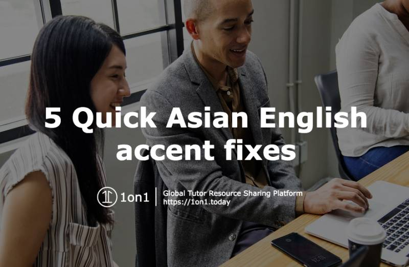 1on1-tutor-asian-english-accent-fixes